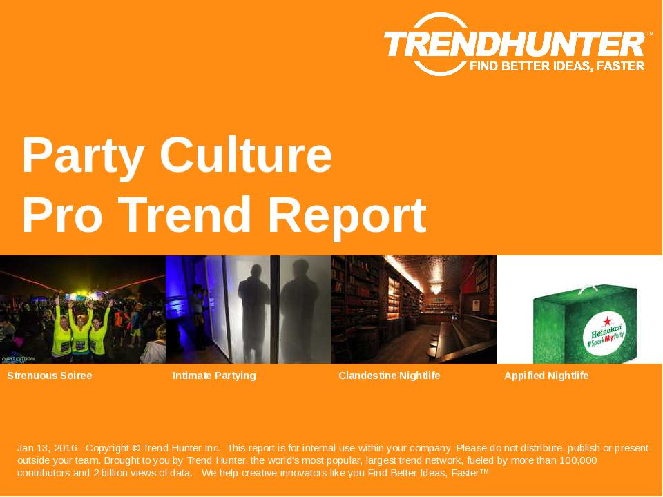 Party Culture Trend Report Research