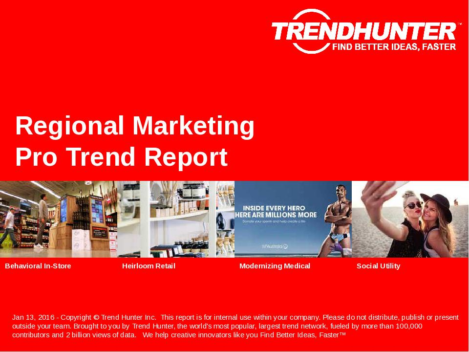 Regional Marketing Trend Report Research