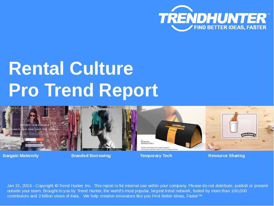 Rental Culture Trend Report Research