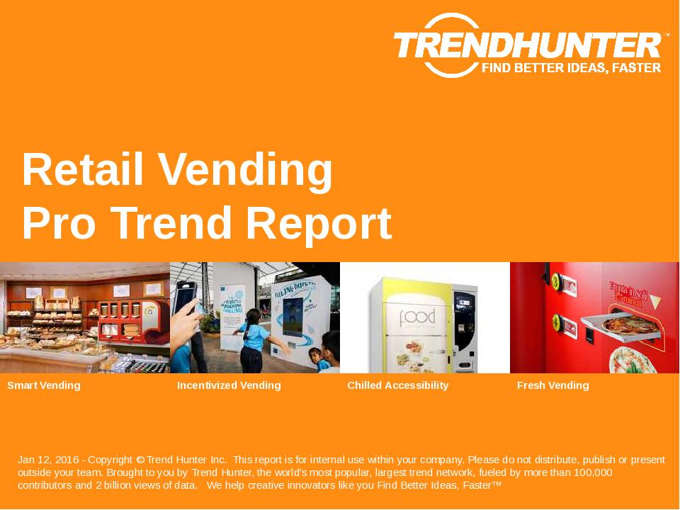 Retail Vending Trend Report Research