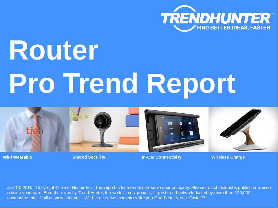Router Trend Report Research