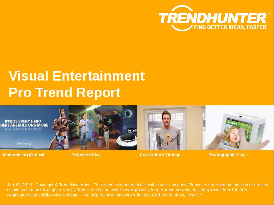 Visual Entertainment Trend Report Research
