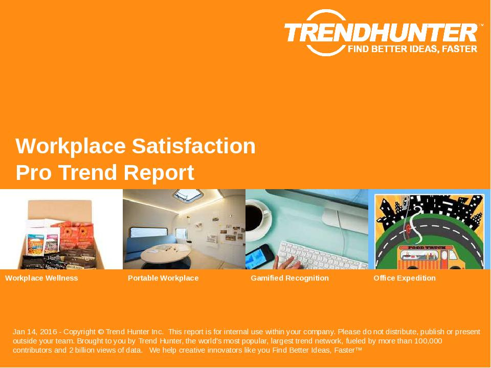 Workplace Satisfaction Trend Report Research