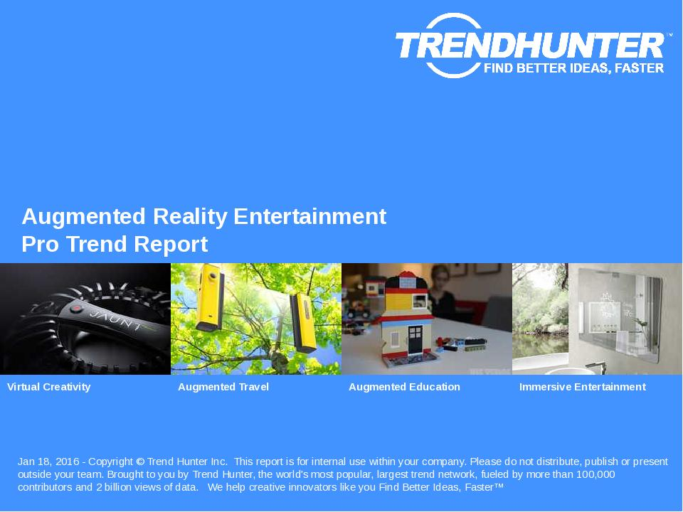 Augmented Reality Entertainment Trend Report Research