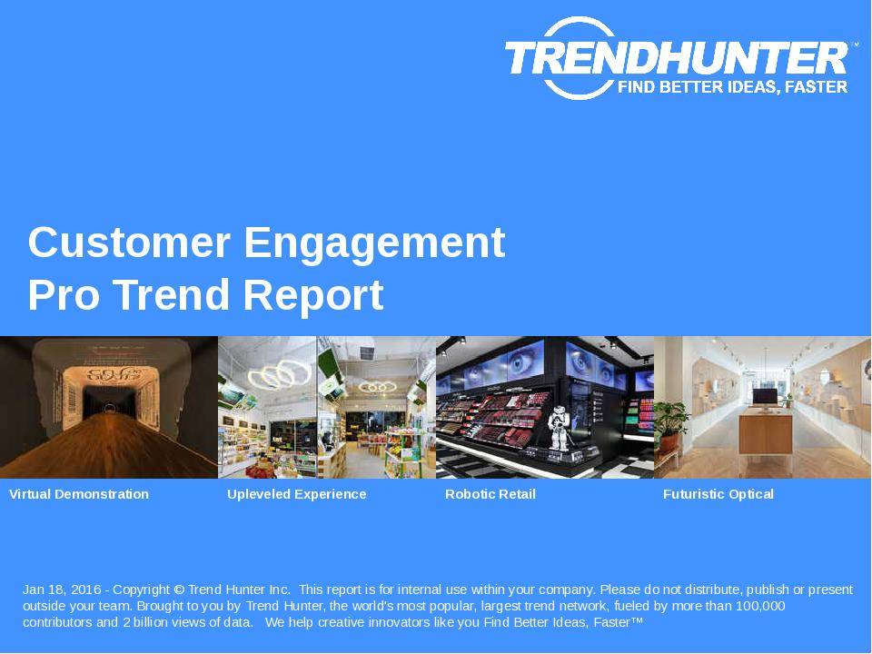 Customer Engagement Trend Report Research