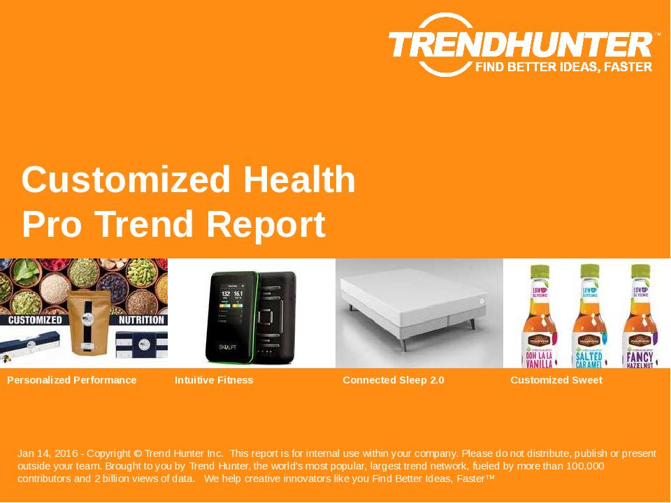 Customized Health Trend Report Research