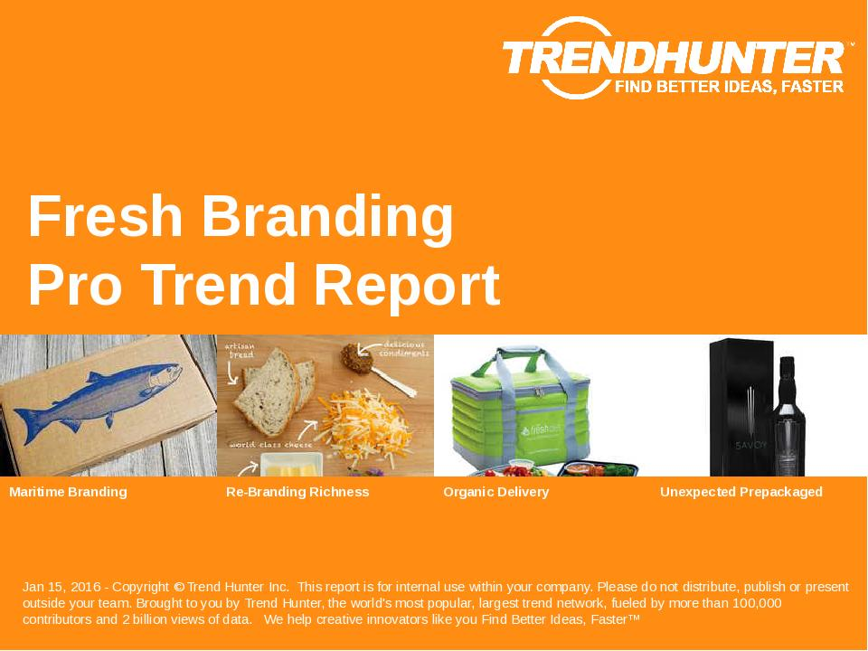 Fresh Branding Trend Report Research