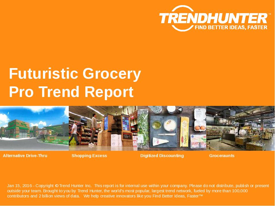 Futuristic Grocery Trend Report Research