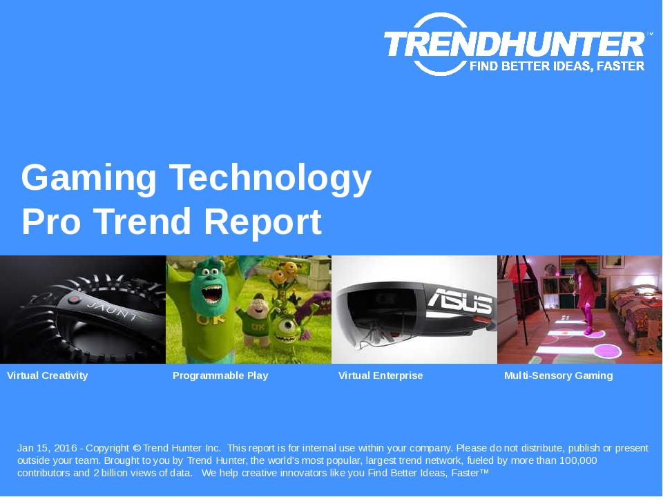 Gaming Technology Trend Report Research