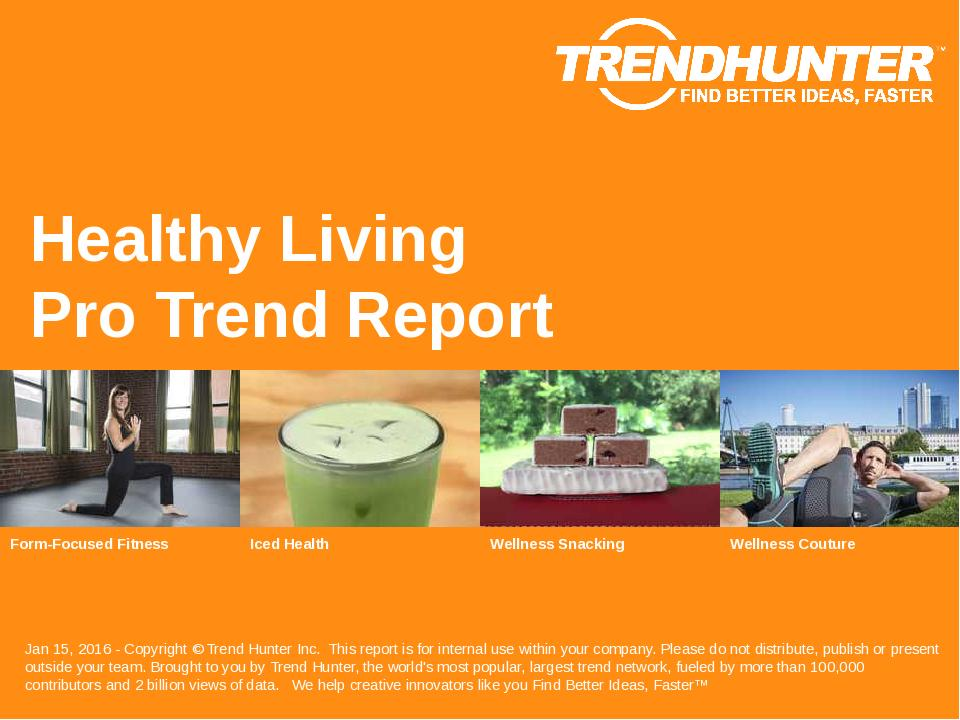 Healthy Living Trend Report Research