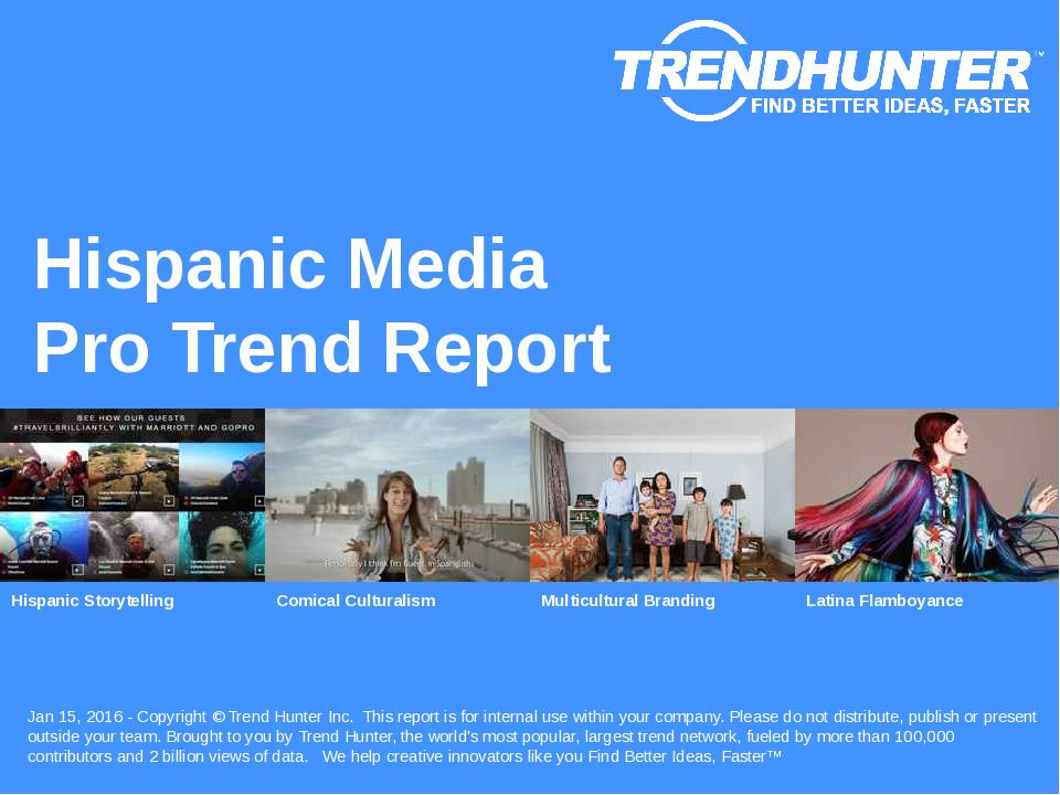 Hispanic Media Trend Report Research