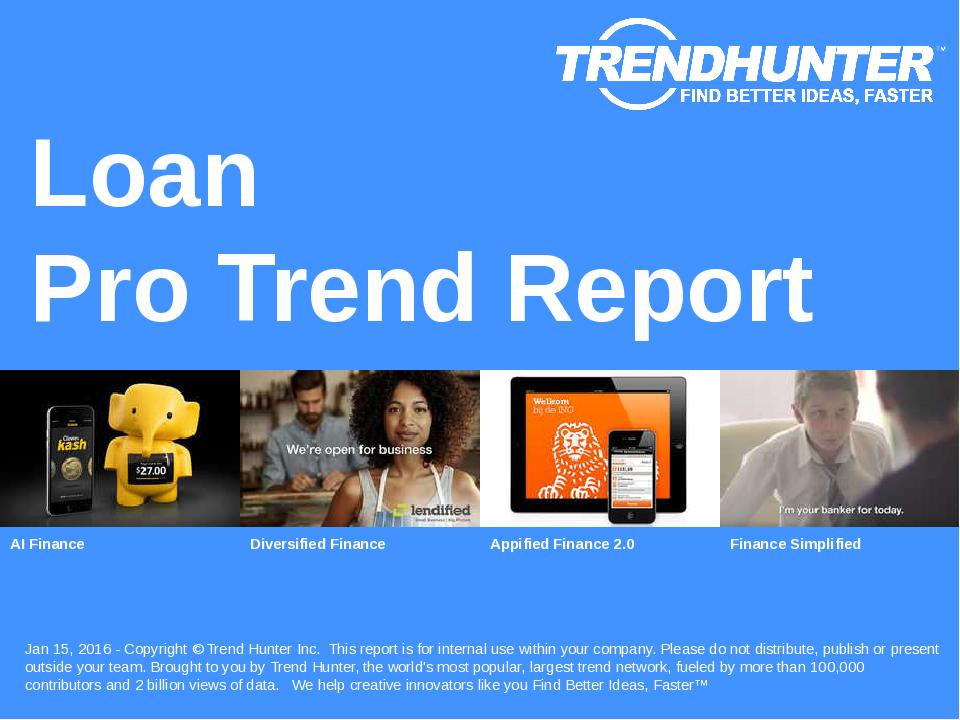 Loan Trend Report Research