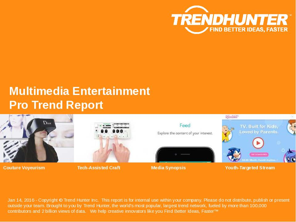 Multimedia Entertainment Trend Report Research