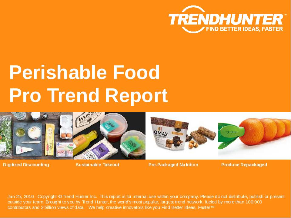 Perishable Food Trend Report Research