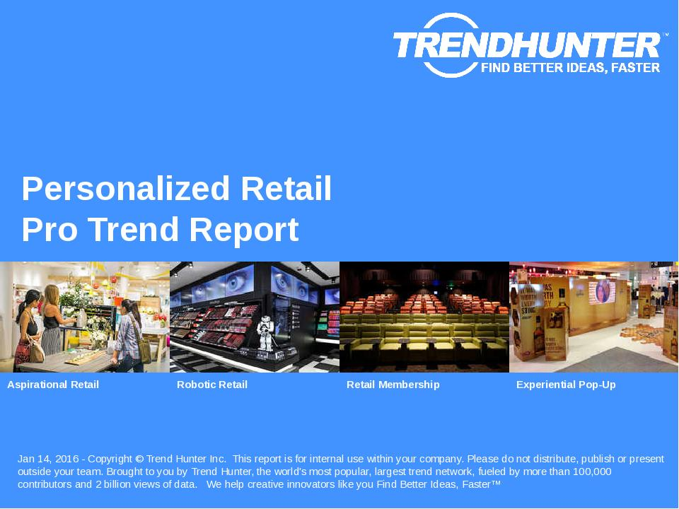 Personalized Retail Trend Report Research