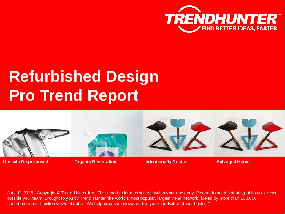 Refurbished Design Trend Report Research