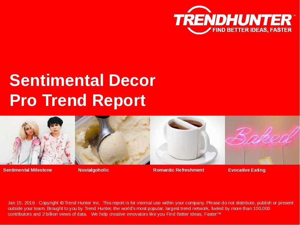 Sentimental Decor Trend Report Research