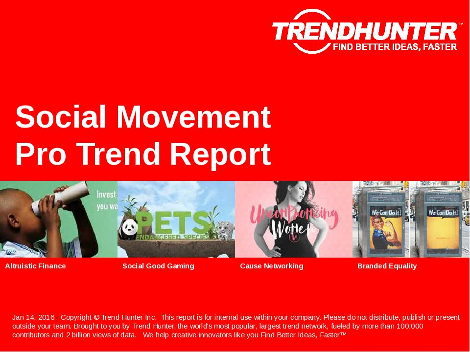 Social Movement Trend Report Research