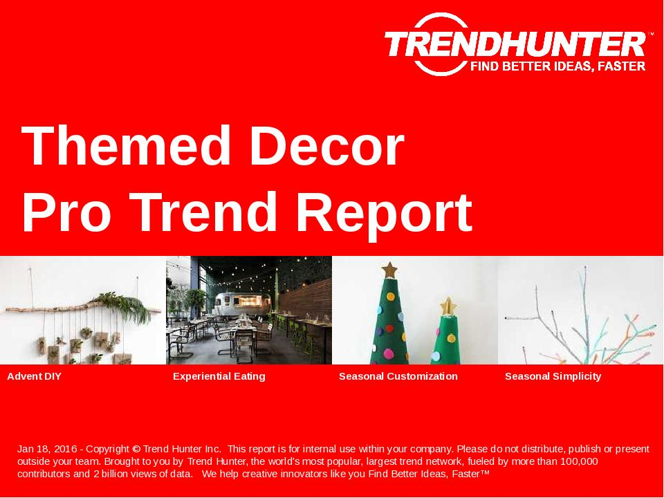 Themed Decor Trend Report Research