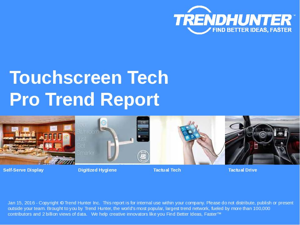 Touchscreen Tech Trend Report Research