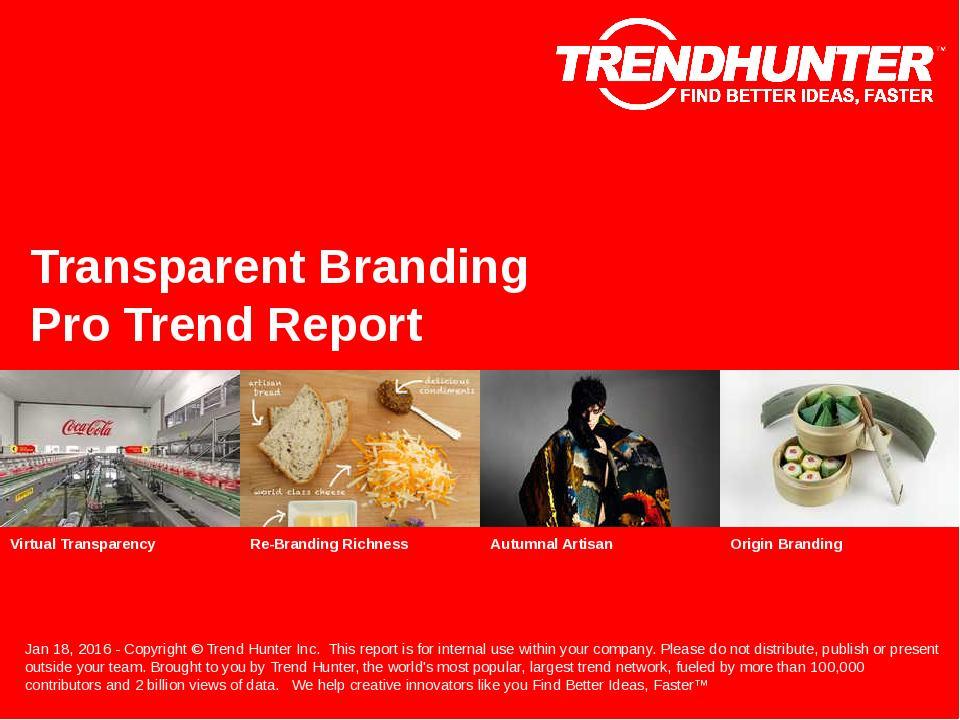 Transparent Branding Trend Report Research