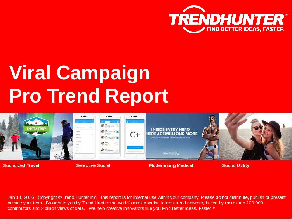 Viral Campaign Trend Report Research