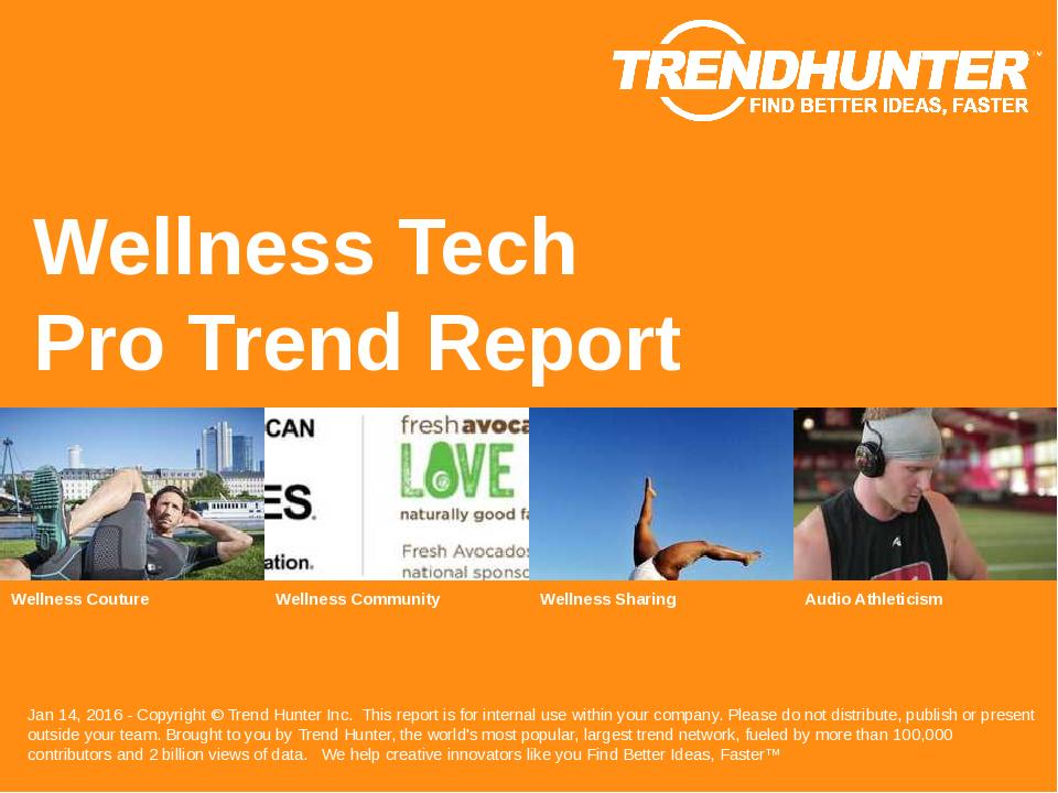 Wellness Tech Trend Report Research