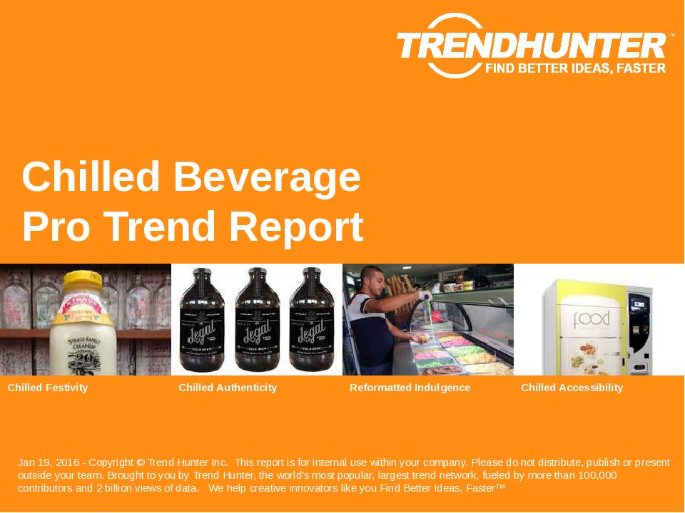 Chilled Beverage Trend Report Research