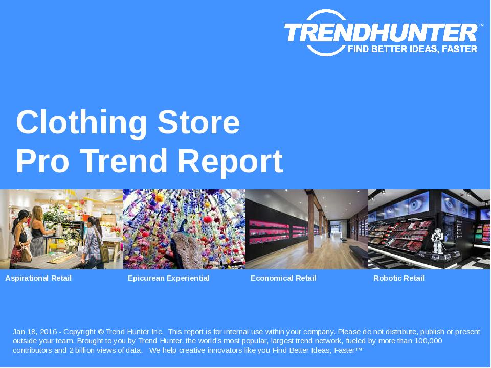 Clothing Store Trend Report Research