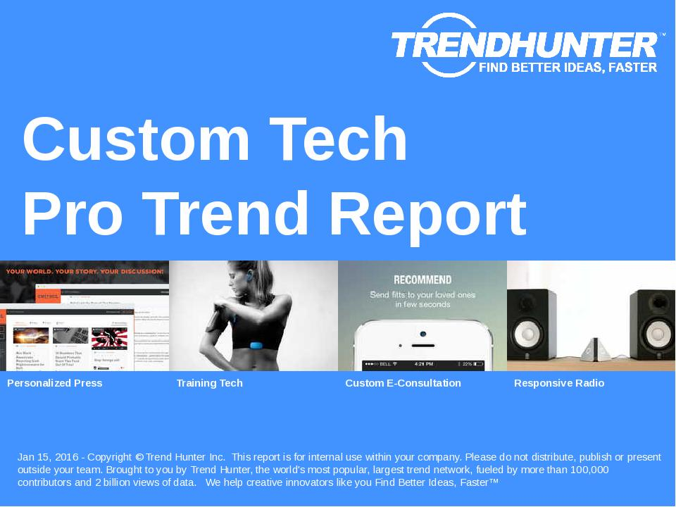 Custom Tech Trend Report Research