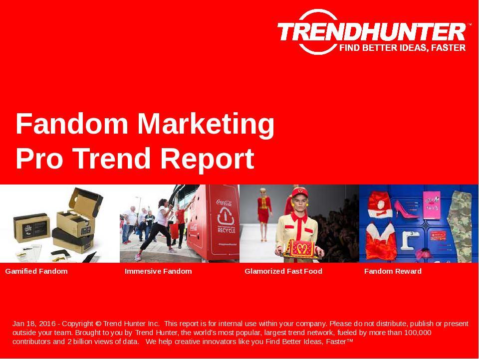 Fandom Marketing Trend Report Research