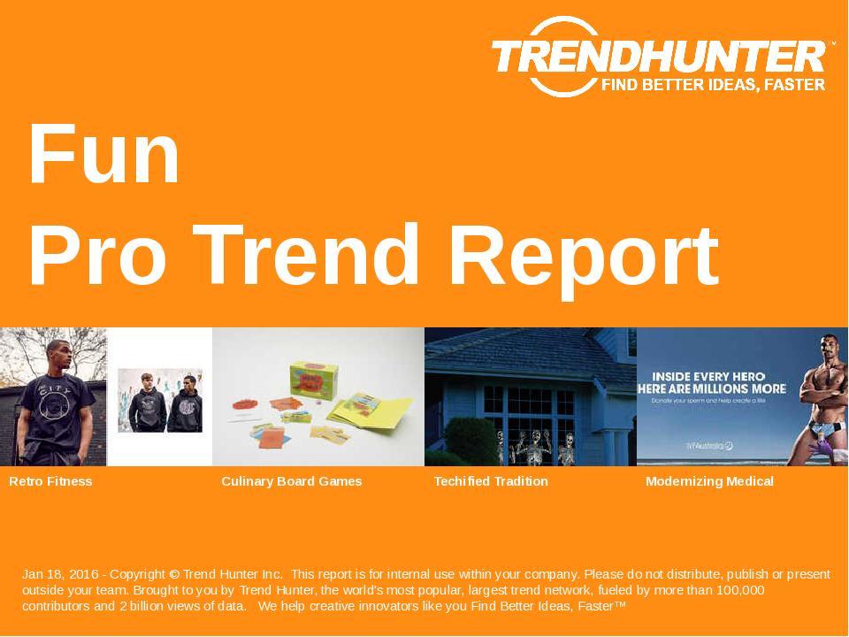Fun Trend Report Research