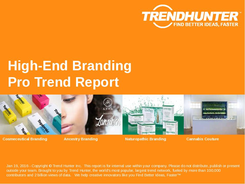 High-End Branding Trend Report Research