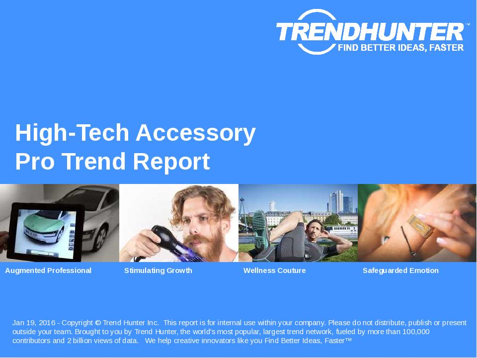 High-Tech Accessory Trend Report Research