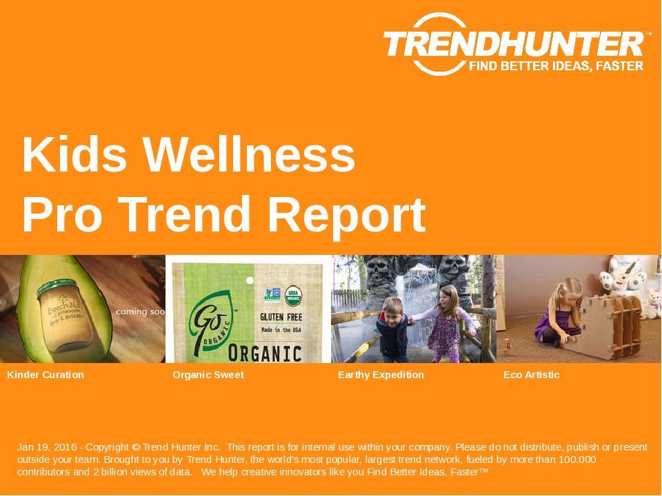 Kids Wellness Trend Report Research