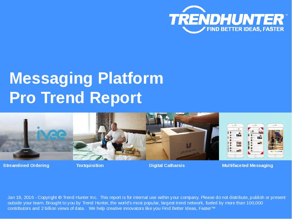 Messaging Platform Trend Report Research