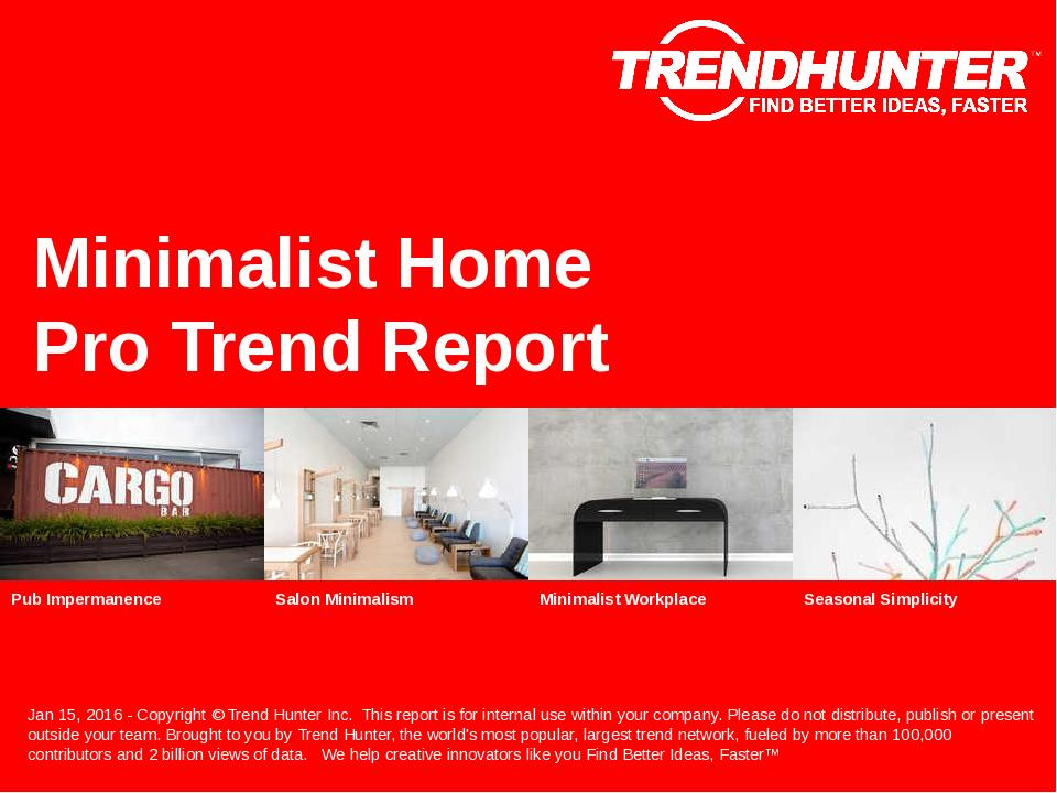 Minimalist Home Trend Report Research