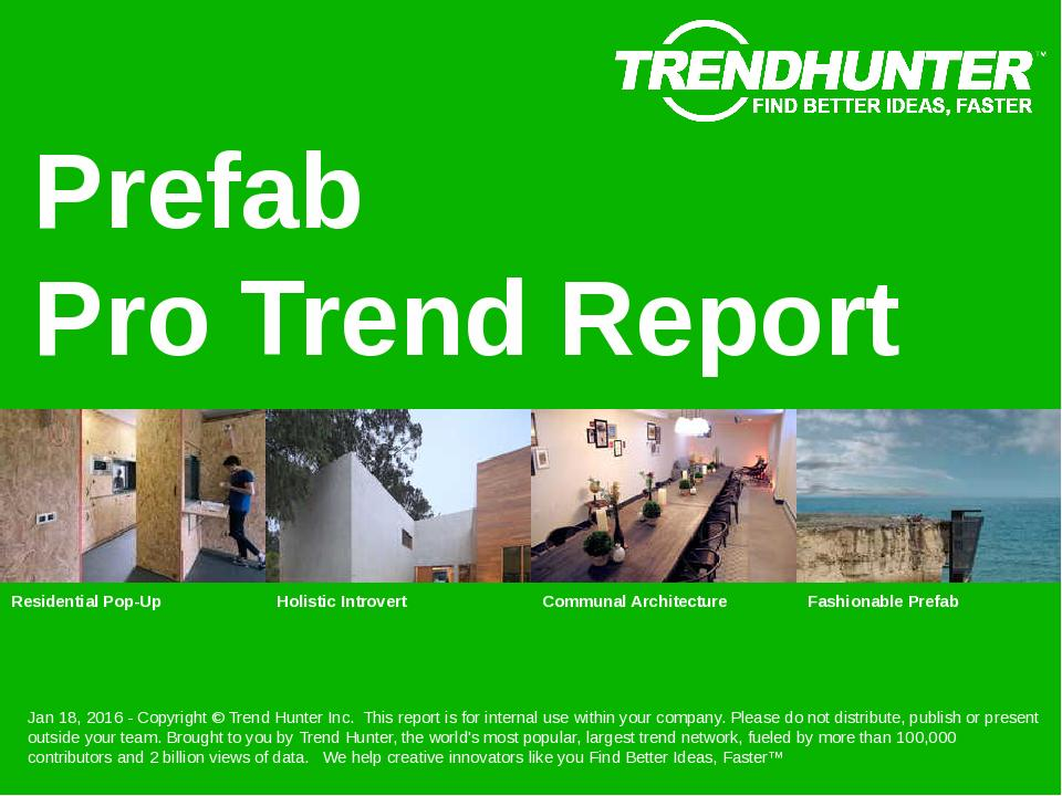 Prefab Trend Report Research