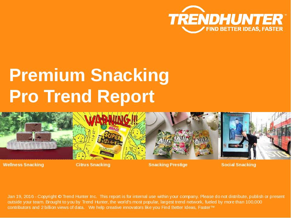 Premium Snacking Trend Report Research
