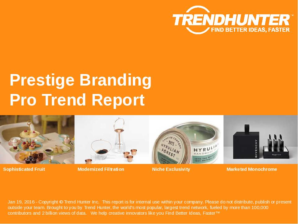 Prestige Branding Trend Report Research