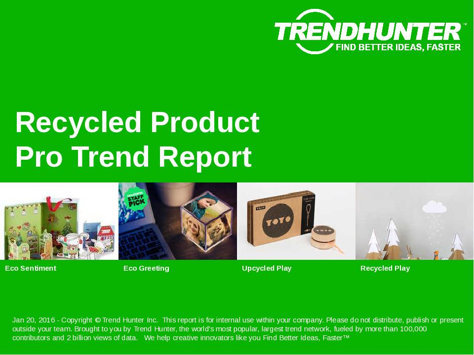 Recycled Product Trend Report Research