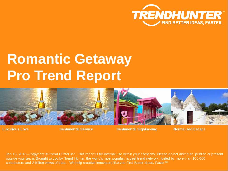 Romantic Getaway Trend Report Research