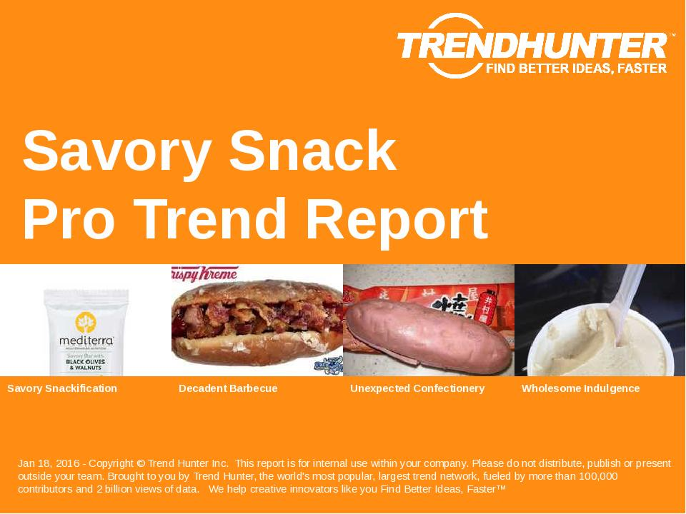 Savory Snack Trend Report Research