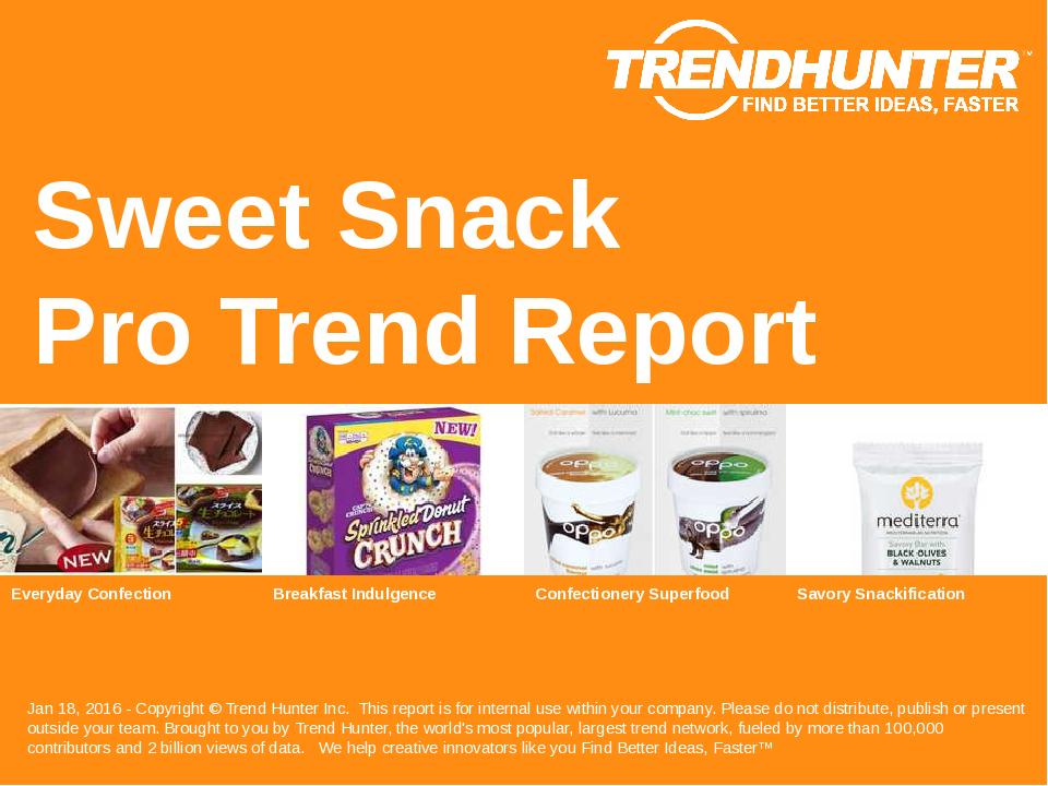 Sweet Snack Trend Report Research