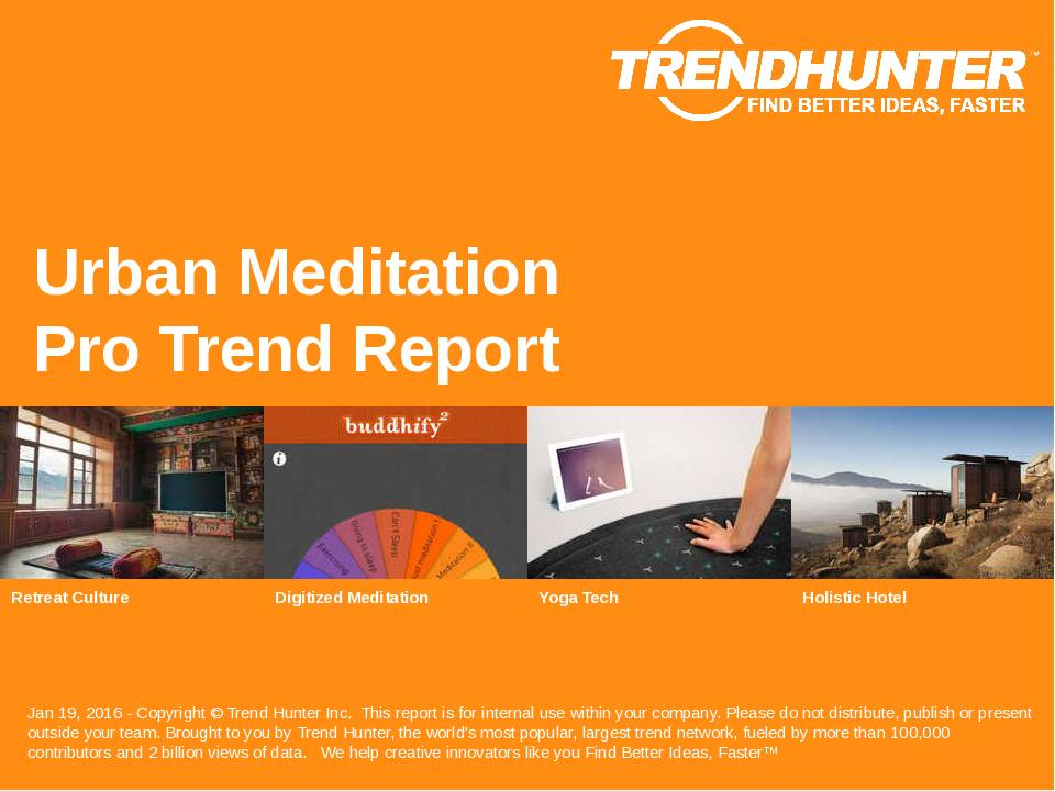 Urban Meditation Trend Report Research