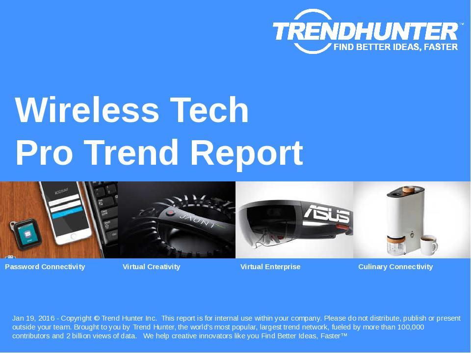 Wireless Tech Trend Report Research