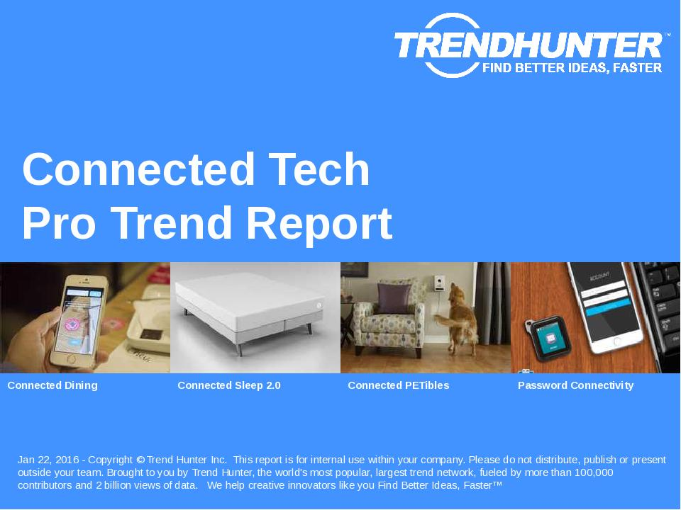 Connected Tech Trend Report Research