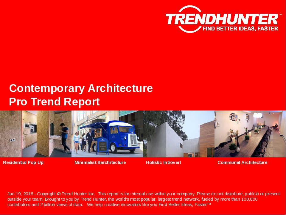 Contemporary Architecture Trend Report Research