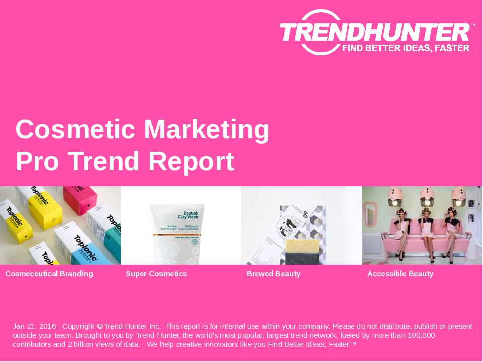Cosmetic Marketing Trend Report Research