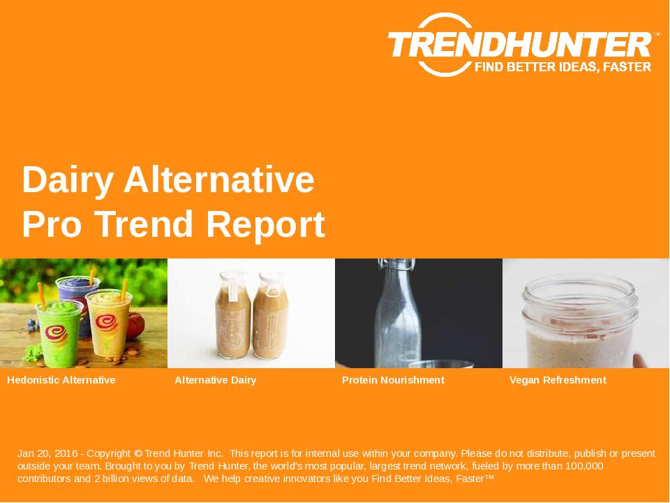 Dairy Alternative Trend Report Research